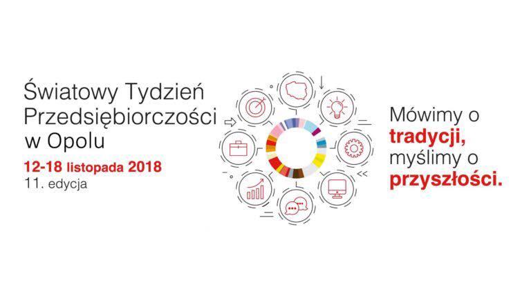 Opolskie Dziouchy i zakładanie własnej firmy, czyli Światowy Tydzień Przedsiębiorczości w Opolu