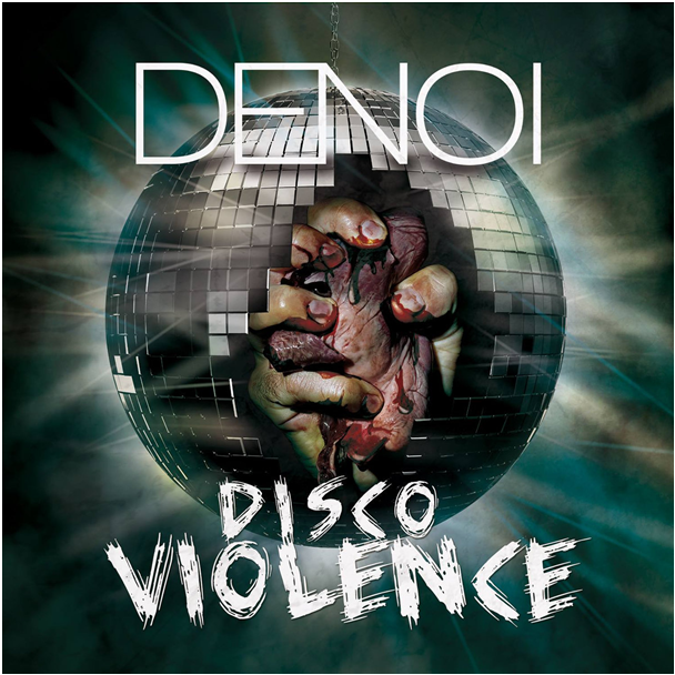 Denoi – Disco Violence. Recenzja płyty