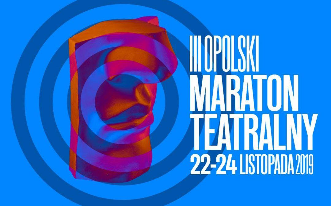 III Opolski Maraton Teatralny